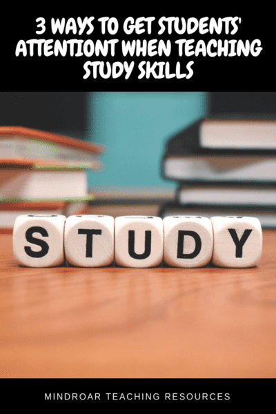 3 ways to get students' attention when teaching study skills